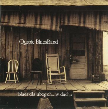 """Qusbic BluesBand. """"Blues dla ubogich… w duchu"""""""