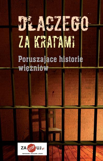 Poruszające historie więźniów