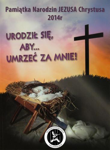 Pamiątka narodzin Jezusa 2014