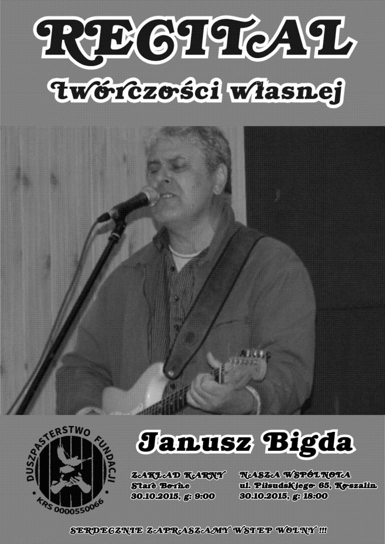 Zapraszamy na recital Janusza Bigdy